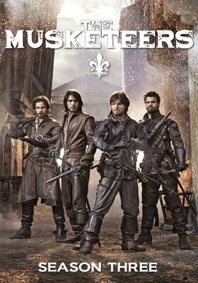 The Musketeers Season 3's Poster