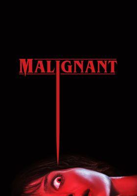 Malignant's Poster