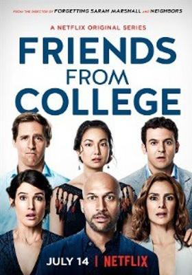 Friends from College Season 1's Poster