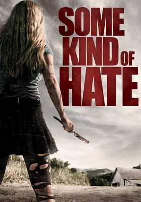 Some Kind of Hate's Poster