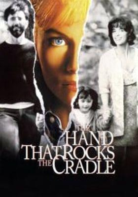 The Hand That Rocks the Cradle's Poster