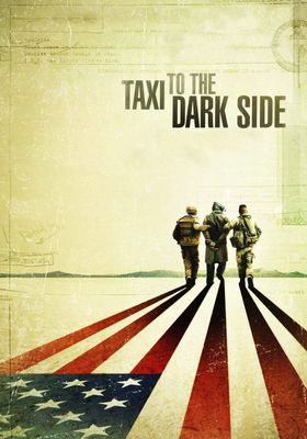 Taxi to the Dark Side's Poster