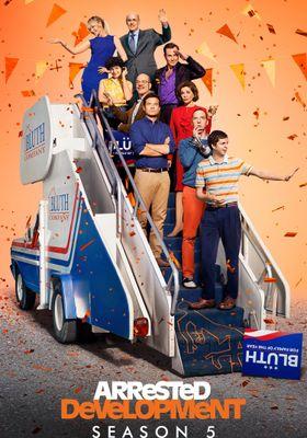 Arrested Development Season 5's Poster