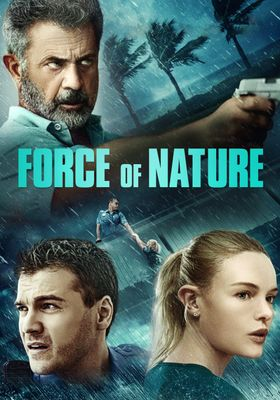 Force of Nature's Poster