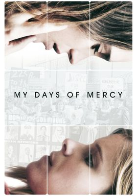 My Days of Mercy's Poster