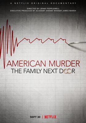American Murder: The Family Next Door's Poster