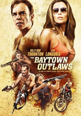 The Baytown Outlaws's Poster