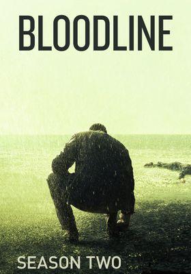 Bloodline Season 2's Poster