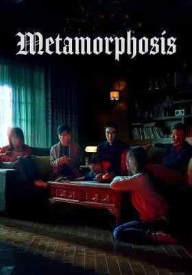 Metamorphosis's Poster