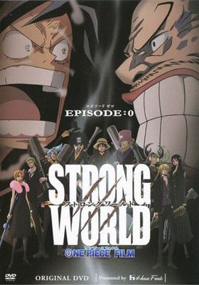 One Piece: Strong World Episode 0's Poster