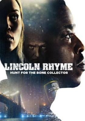 Lincoln Rhyme: Hunt for the Bone Collector 's Poster