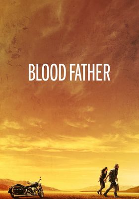 Blood Father's Poster