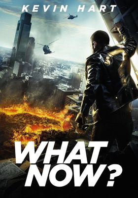 Kevin Hart: What Now?'s Poster