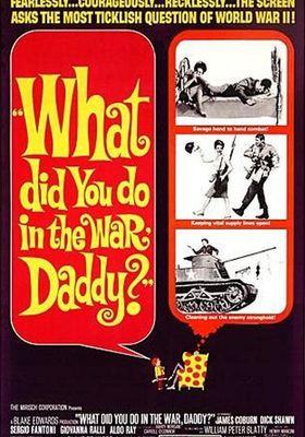 아빠, 전쟁에서 무슨 일이?의 포스터