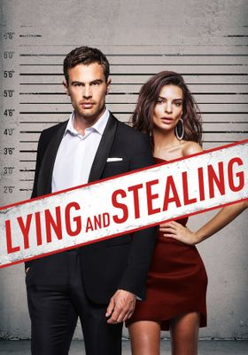 Lying and Stealing's Poster