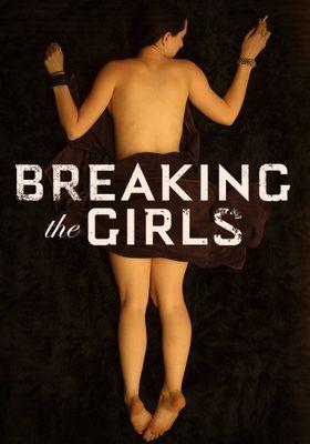 Breaking the Girls's Poster