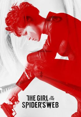 The Girl in the Spider's Web: A New Dragon Tattoo Story's Poster