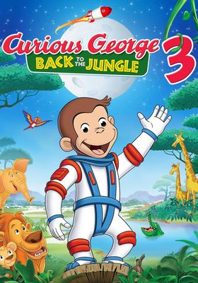 Curious George 3: Back to the Jungle's Poster