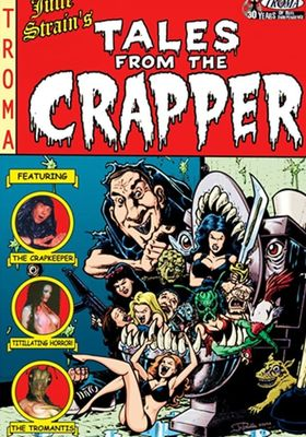 『Tales from the Crapper』のポスター