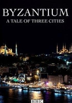 『Byzantium a Tale of Three Cities(原題)』のポスター