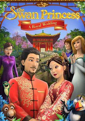 The Swan Princess: A Royal Wedding's Poster