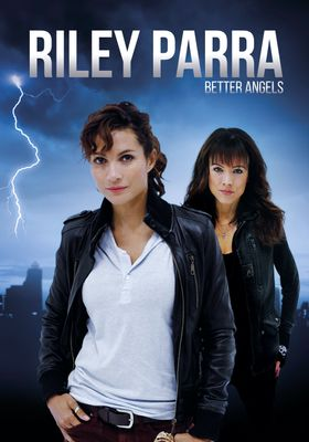 Riley Parra: Better Angels's Poster
