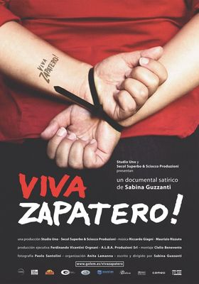 Viva Zapatero!'s Poster