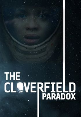The Cloverfield Paradox's Poster