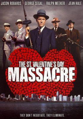 The St. Valentine's Day Massacre's Poster