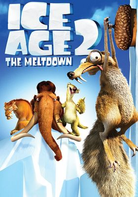 Ice Age: The Meltdown's Poster