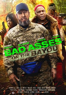 Bad Asses on the Bayou's Poster