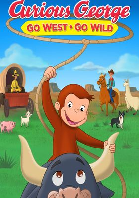 Curious George: Go West, Go Wild's Poster