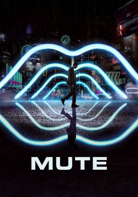 Mute's Poster