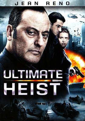 Ultimate Heist's Poster