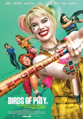 『ハーレイ・クインの華麗なる覚醒 BIRDS OF PREY』のポスター