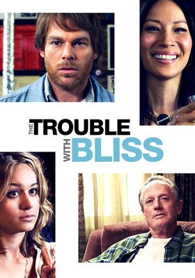 The Trouble with Bliss's Poster