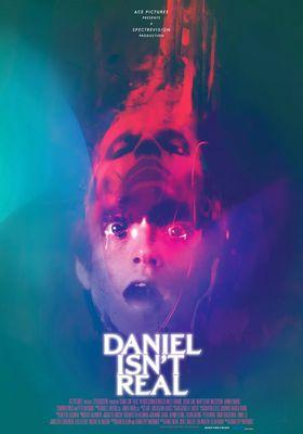 Daniel Isn t Real's Poster