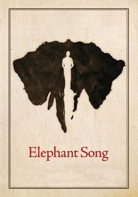 Elephant Song's Poster