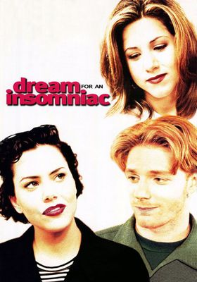Dream for an Insomniac's Poster