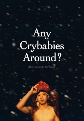 Any Crybabies Around?'s Poster