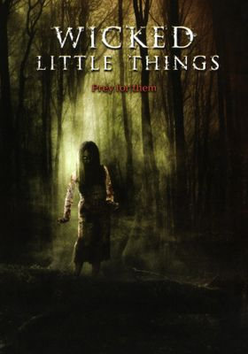 Wicked Little Things's Poster