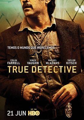 『TRUE DETECTIVE/トゥルー・ディテクティブ <セカンド・シーズン>』のポスター