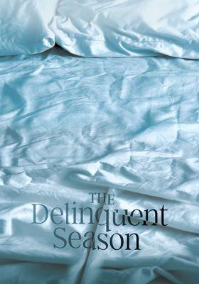 The Delinquent Season's Poster