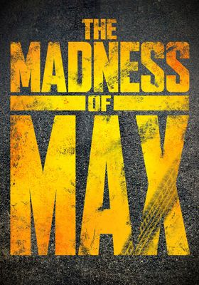 The Madness of Max's Poster