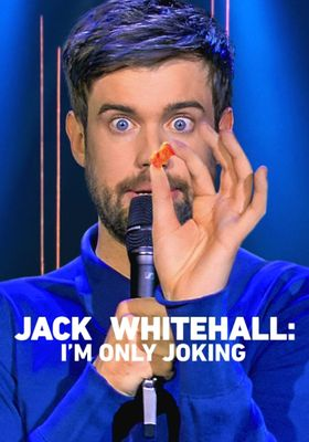 Jack Whitehall: I'm Only Joking's Poster