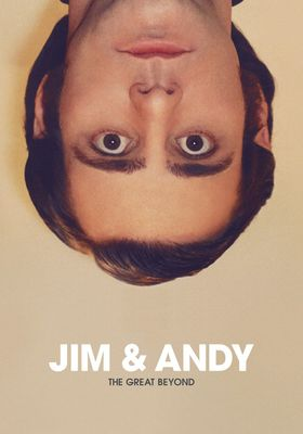 Jim & Andy: The Great Beyond - Featuring a Very Special, Contractually Obligated Mention of Tony Clifton's Poster