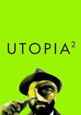 Utopia Season 2's Poster