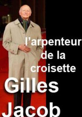『Gilles Jacob, l'arpenteur de la croisette (原題)』のポスター