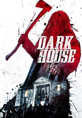 Dark House's Poster