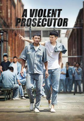 A Violent Prosecutor's Poster
